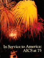 In Service To America: AICS at 75